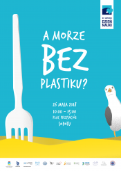 XI Sopocki Dzień Nauki pt. A morze bez plastiku? / XI Sopot Science Day entitled Sea you without plastic!